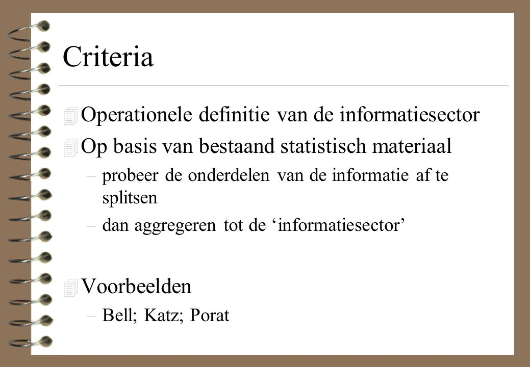 Criteria Operationele definitie van de informatiesector