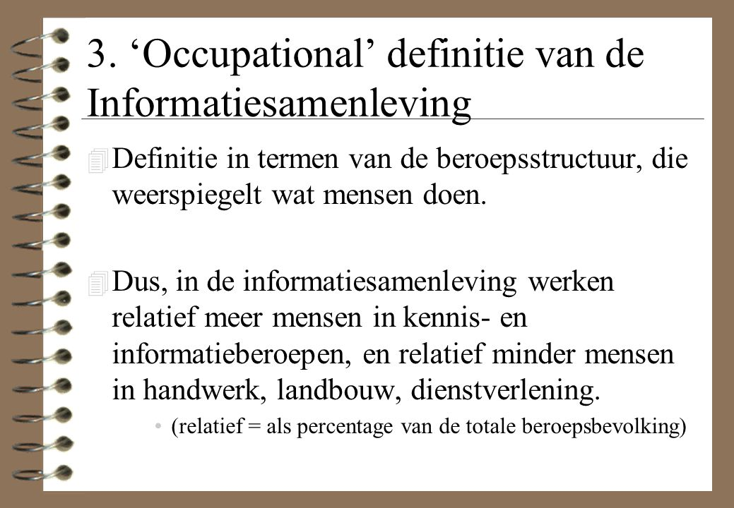 3. 'Occupational' definitie van de Informatiesamenleving