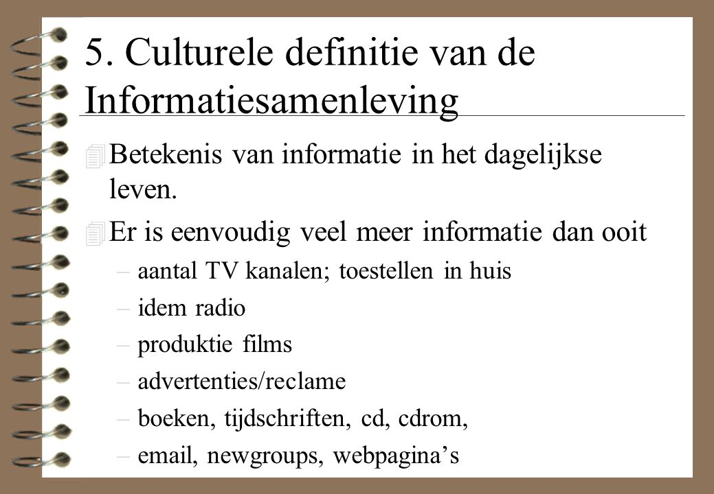 5. Culturele definitie van de Informatiesamenleving