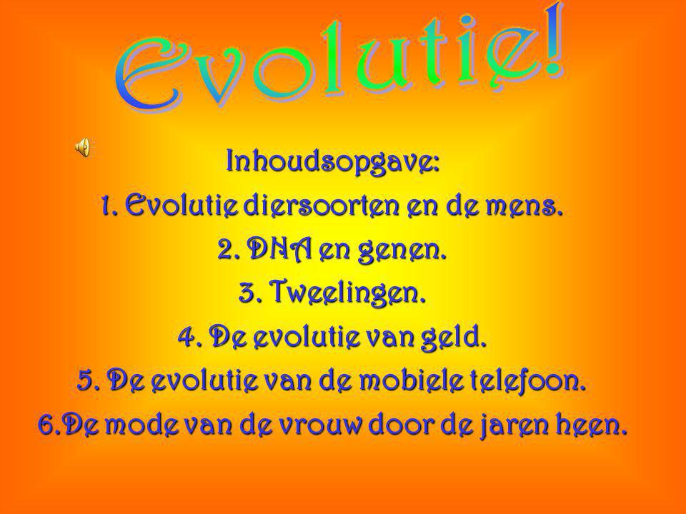 Evolutie! Inhoudsopgave: 1. Evolutie diersoorten en de mens.