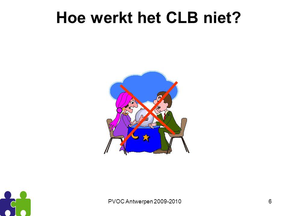 Hoe werkt het CLB niet PVOC Antwerpen 2009-2010