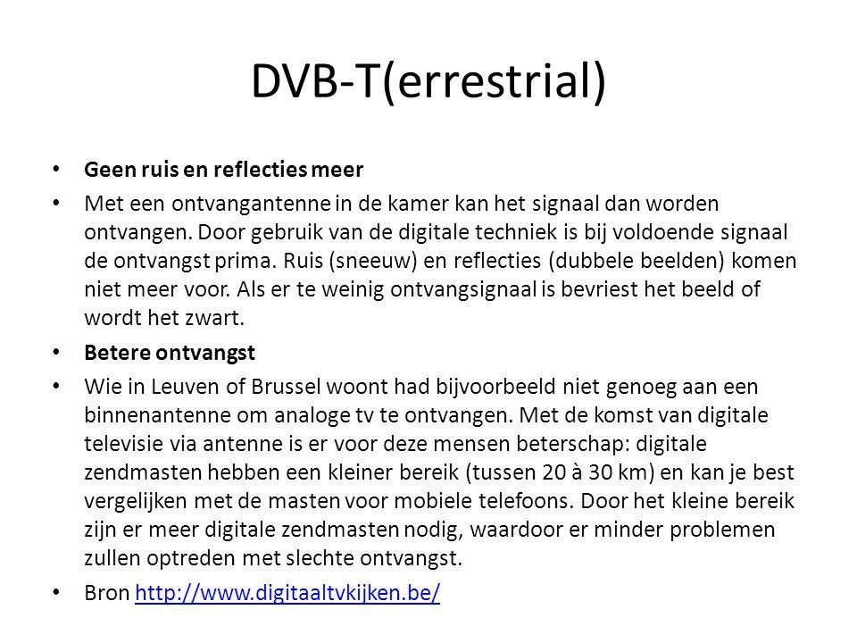 DVB-T(errestrial) Geen ruis en reflecties meer