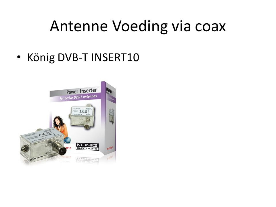 Antenne Voeding via coax