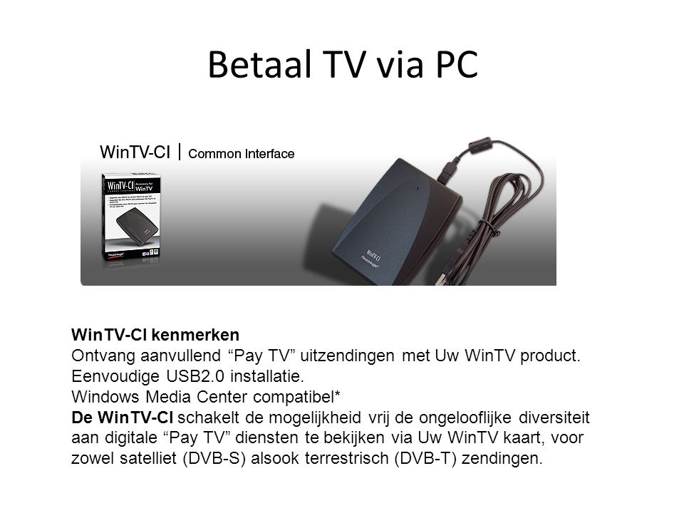 Betaal TV via PC WinTV-CI kenmerken