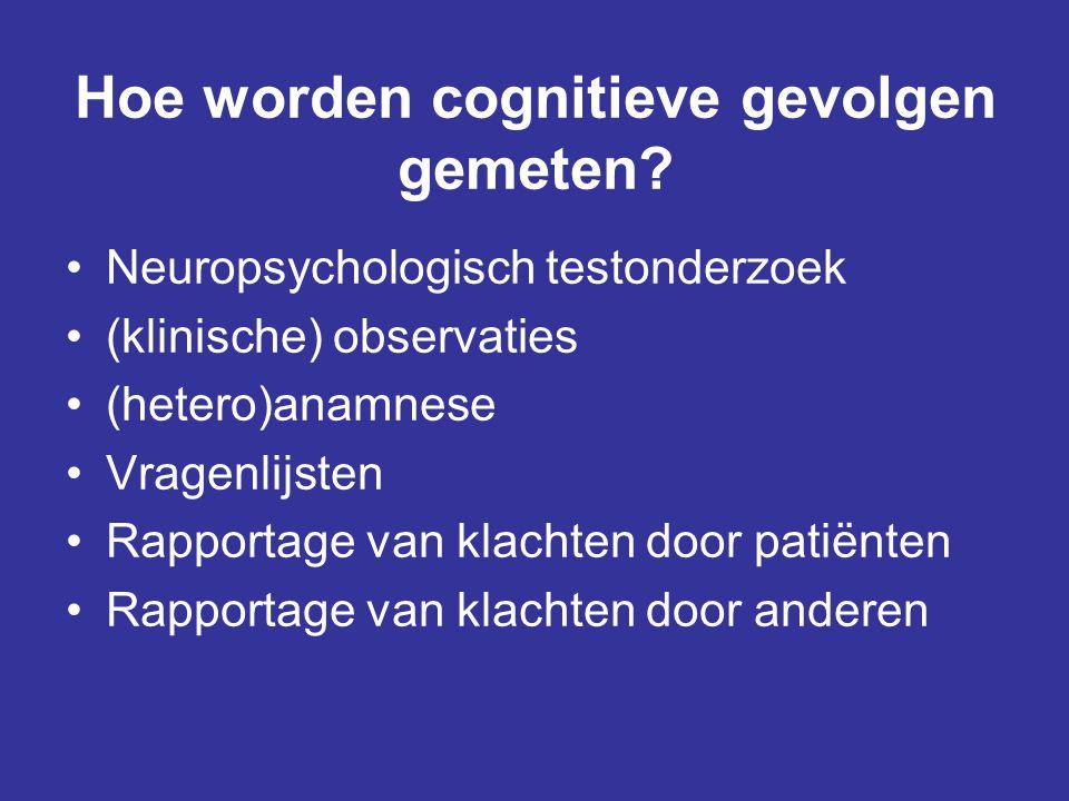 Hoe worden cognitieve gevolgen gemeten