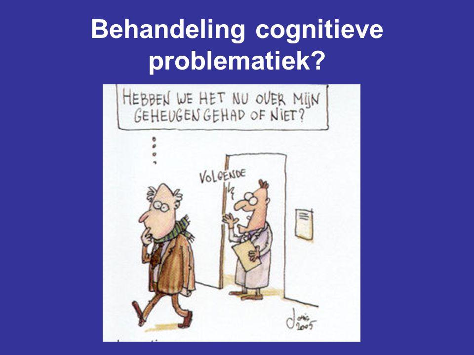 Behandeling cognitieve problematiek