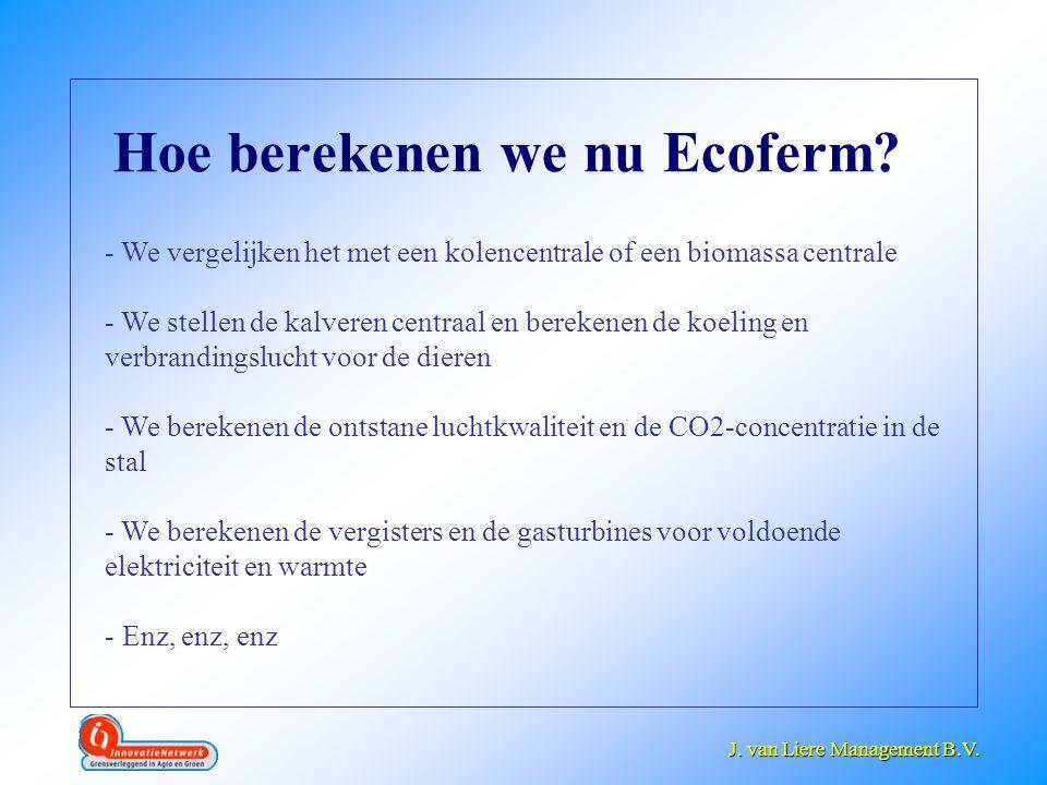 Hoe berekenen we nu Ecoferm