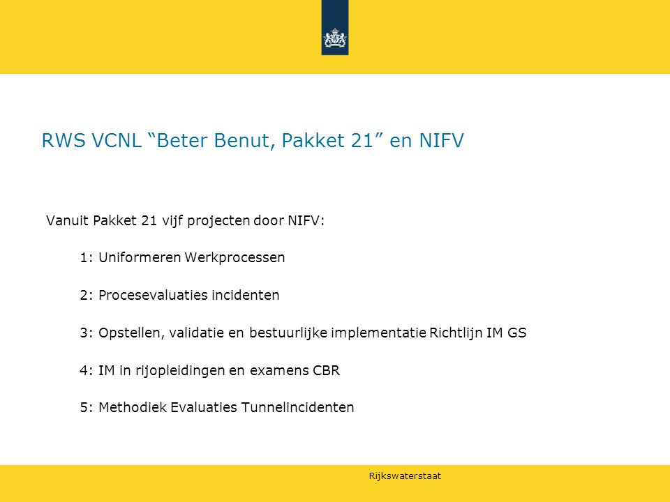 RWS VCNL Beter Benut, Pakket 21 en NIFV