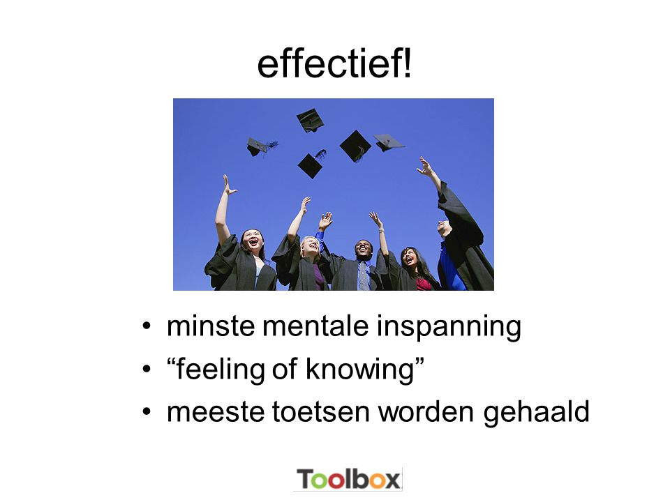 effectief! minste mentale inspanning feeling of knowing