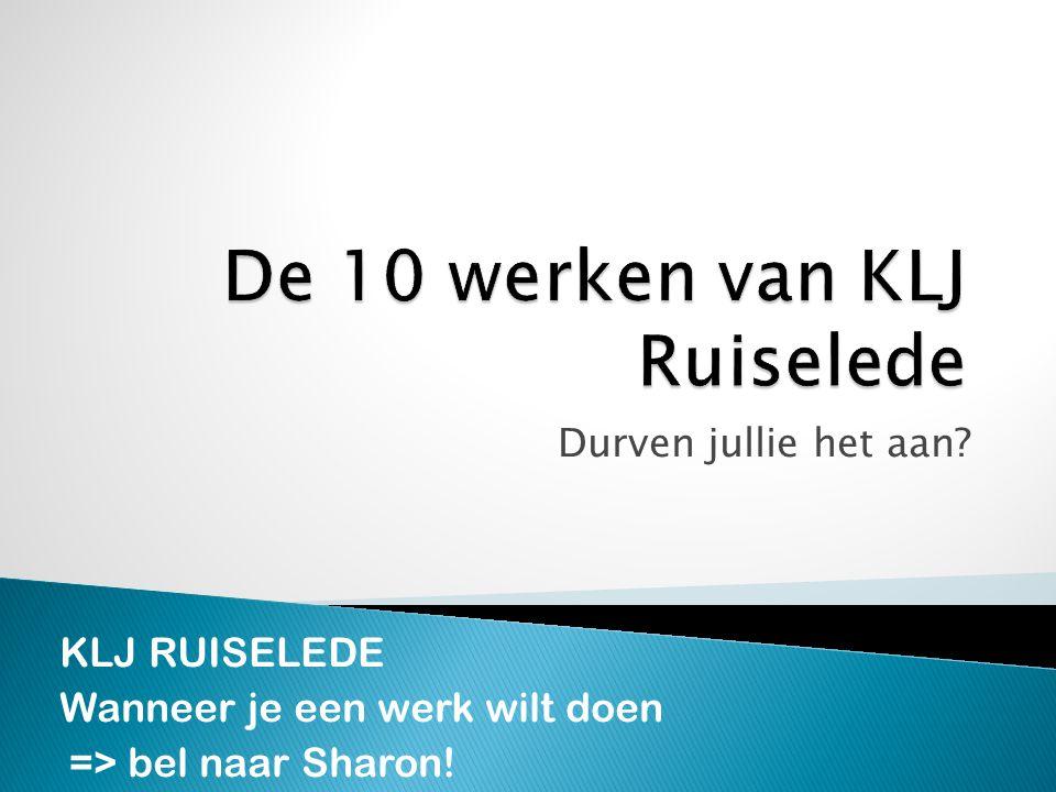 De 10 werken van KLJ Ruiselede