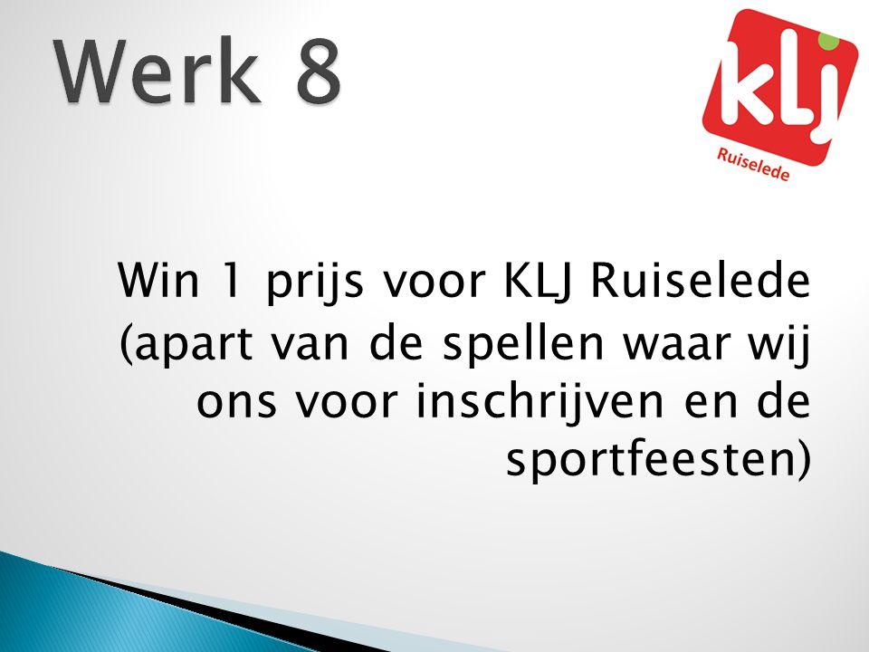 Werk 8 Win 1 prijs voor KLJ Ruiselede