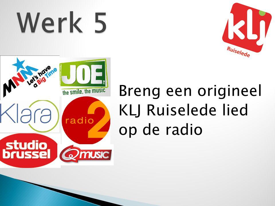 Breng een origineel KLJ Ruiselede lied op de radio