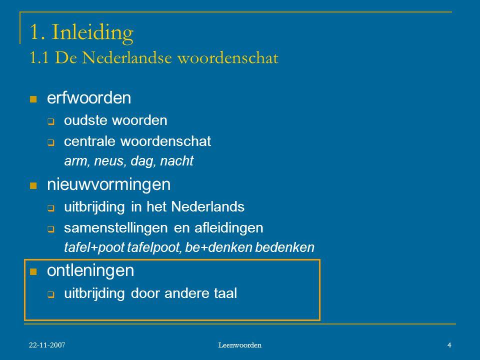 1. Inleiding 1.1 De Nederlandse woordenschat