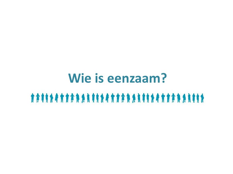 Wie is eenzaam
