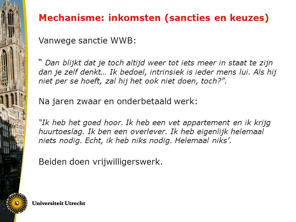 Mechanisme: inkomsten (sancties en keuzes)
