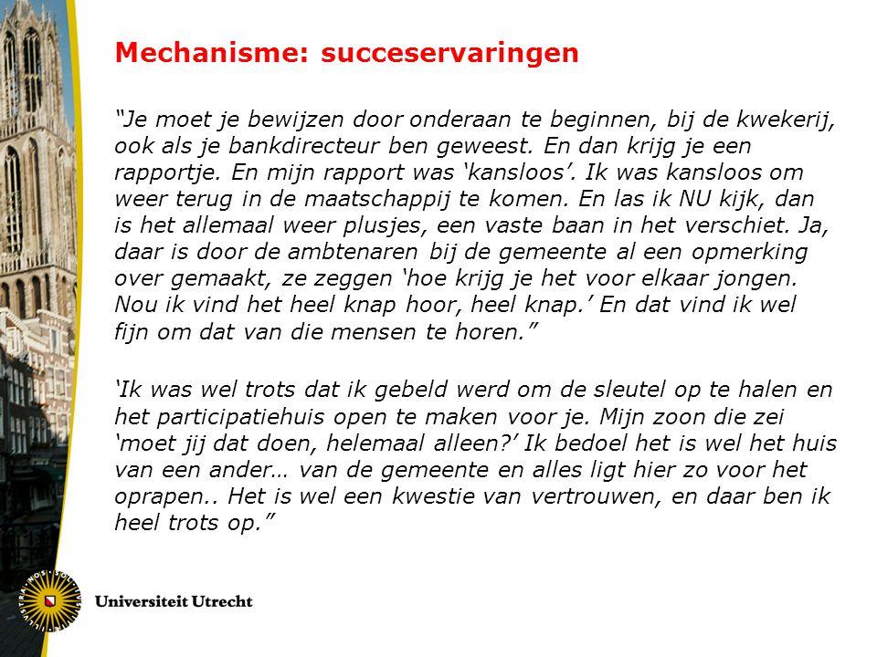 Mechanisme: succeservaringen