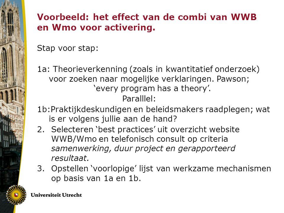 Voorbeeld: het effect van de combi van WWB en Wmo voor activering.