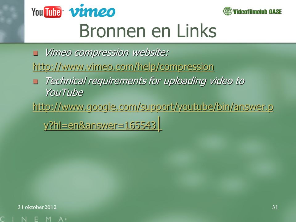 Bronnen en Links Vimeo compression website: