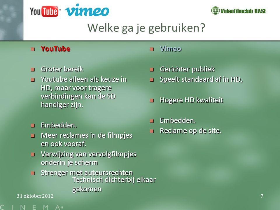 Welke ga je gebruiken YouTube Groter bereik