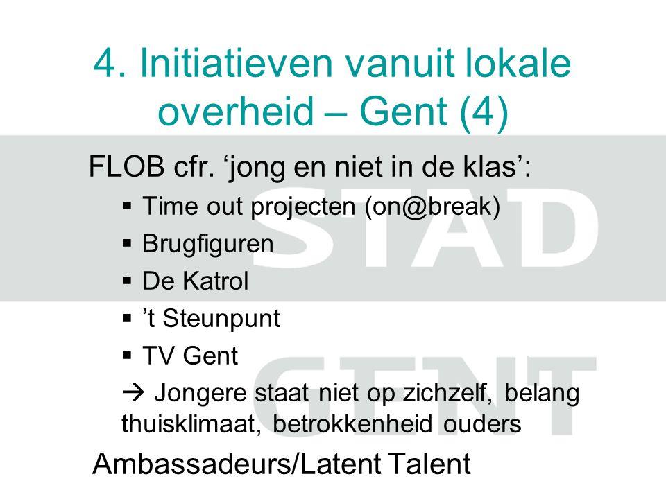 4. Initiatieven vanuit lokale overheid – Gent (4)