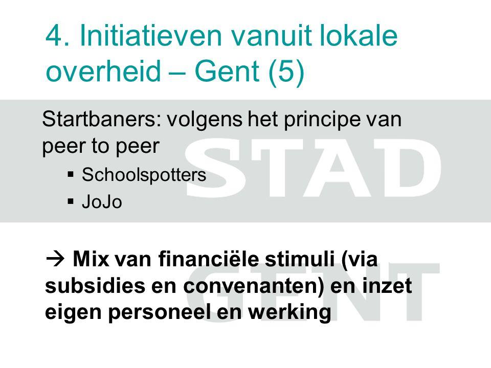 4. Initiatieven vanuit lokale overheid – Gent (5)