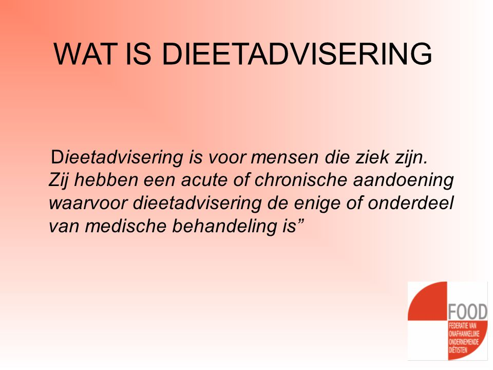 WAT IS DIEETADVISERING