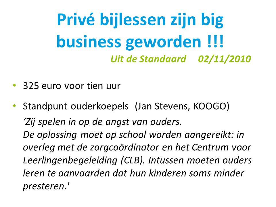 Privé bijlessen zijn big business geworden !!! Uit de Standaard 02/11/2010
