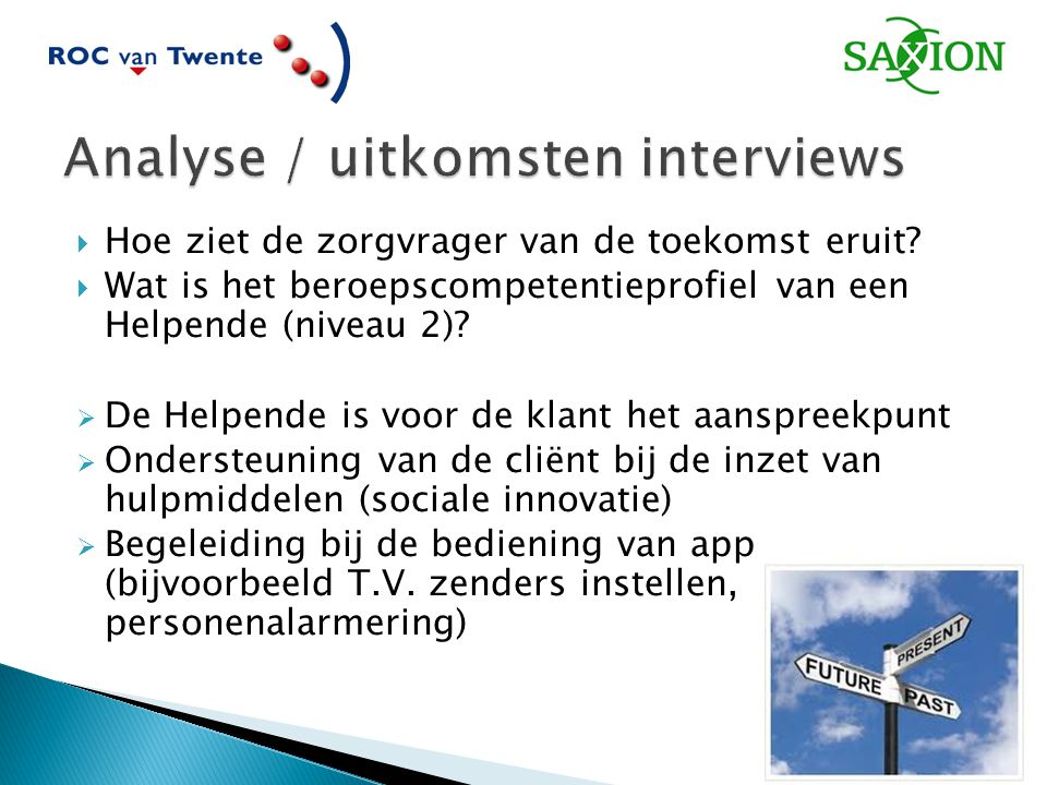 Analyse / uitkomsten interviews