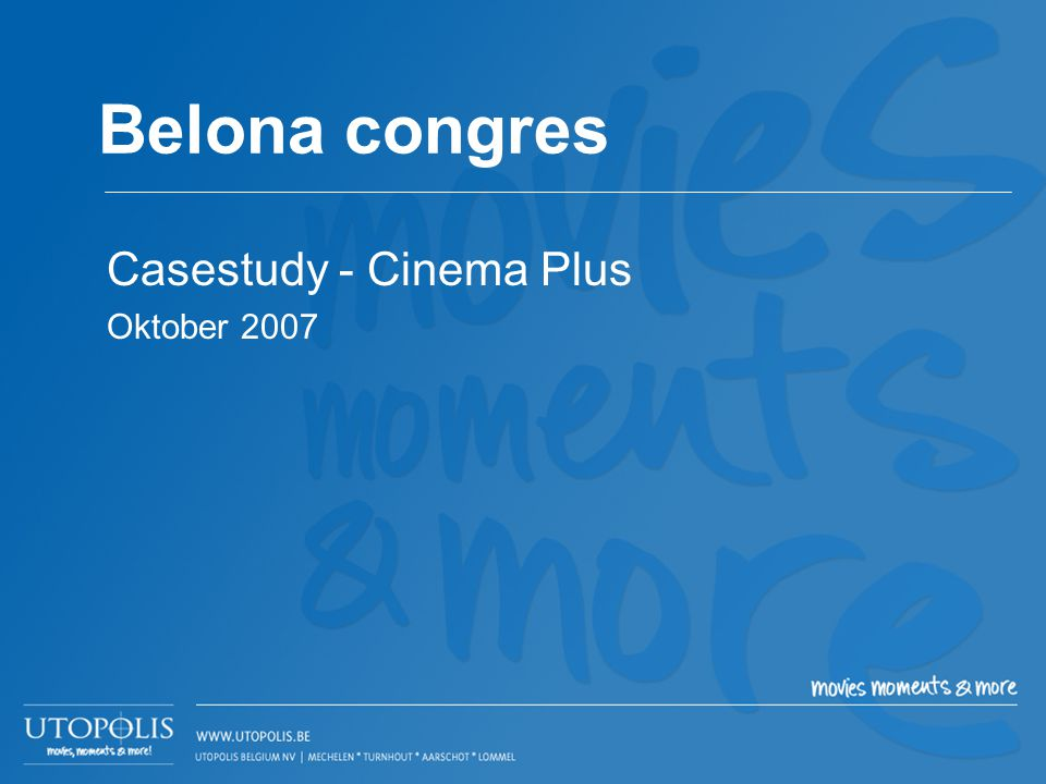 Casestudy - Cinema Plus Oktober 2007