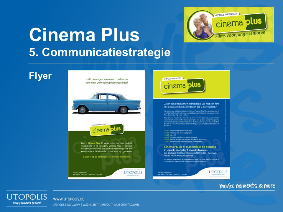 Cinema Plus 5. Communicatiestrategie Flyer