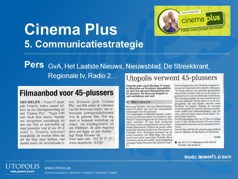 Cinema Plus 5. Communicatiestrategie Pers