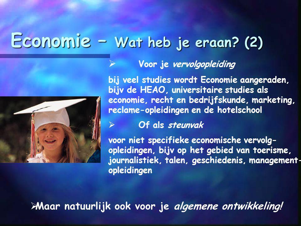 Economie – Wat heb je eraan (2)