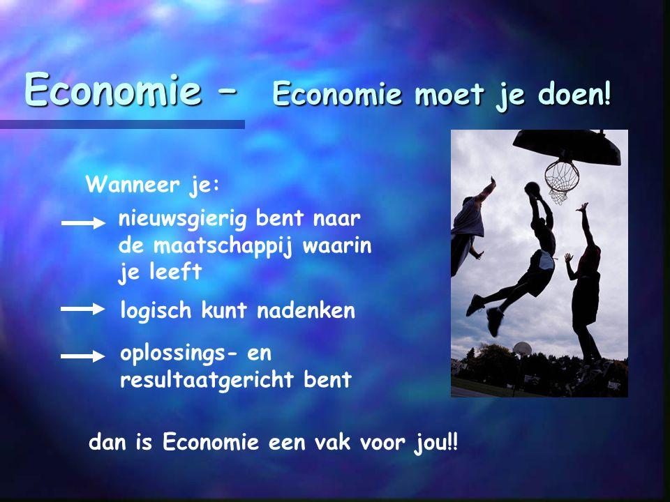 Economie – Economie moet je doen!