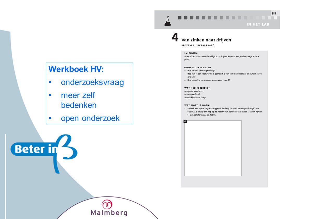 Werkboek HV: onderzoeksvraag meer zelf bedenken open onderzoek