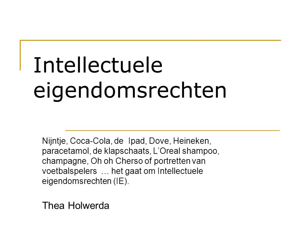 Intellectuele eigendomsrechten