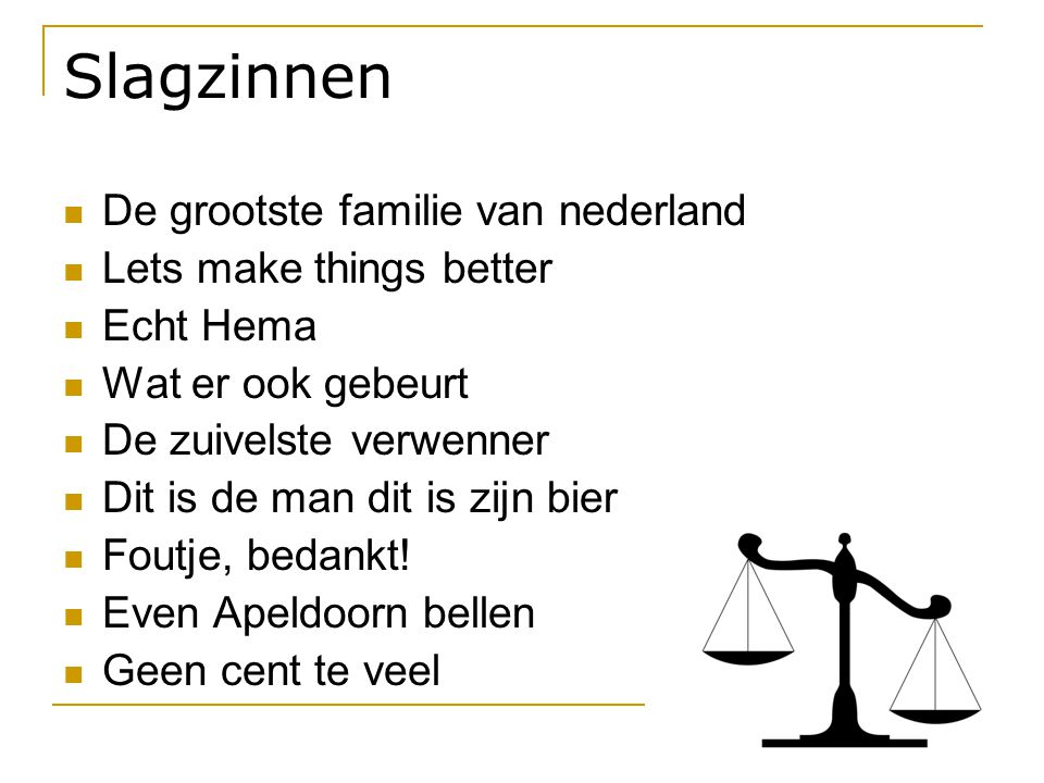 Slagzinnen De grootste familie van nederland Lets make things better
