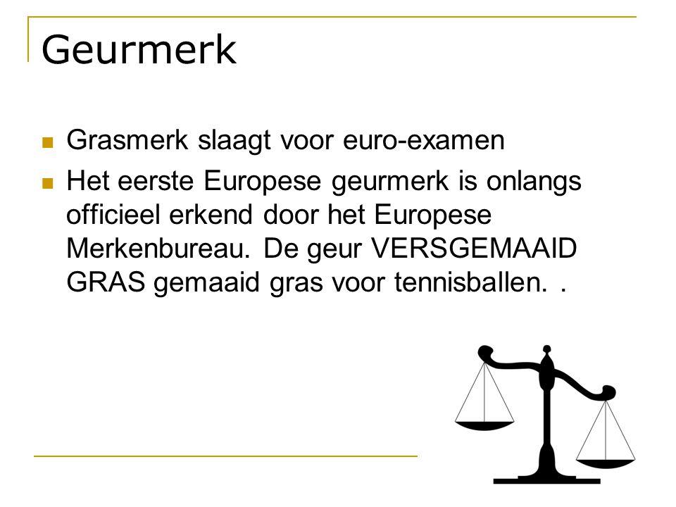 Geurmerk Grasmerk slaagt voor euro-examen
