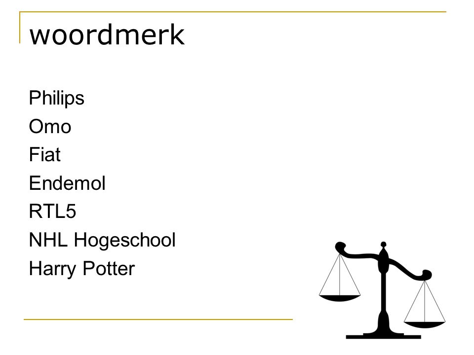 woordmerk Philips Omo Fiat Endemol RTL5 NHL Hogeschool Harry Potter