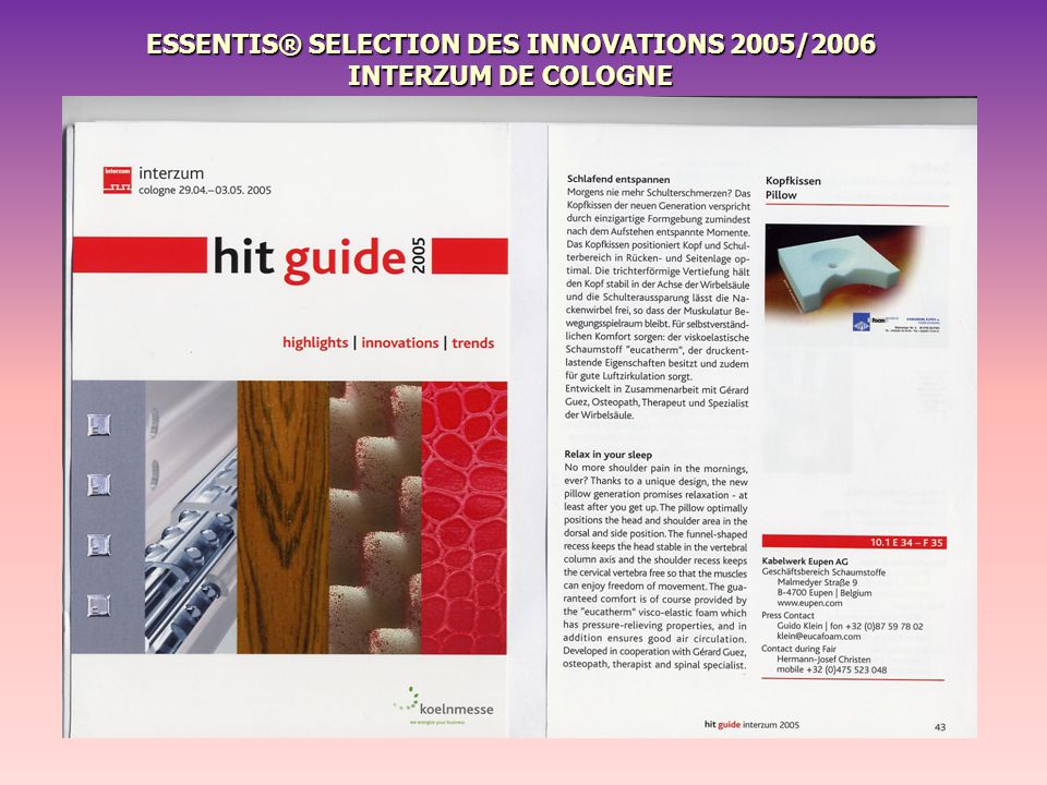 ESSENTIS® SELECTION DES INNOVATIONS 2005/2006 INTERZUM DE COLOGNE
