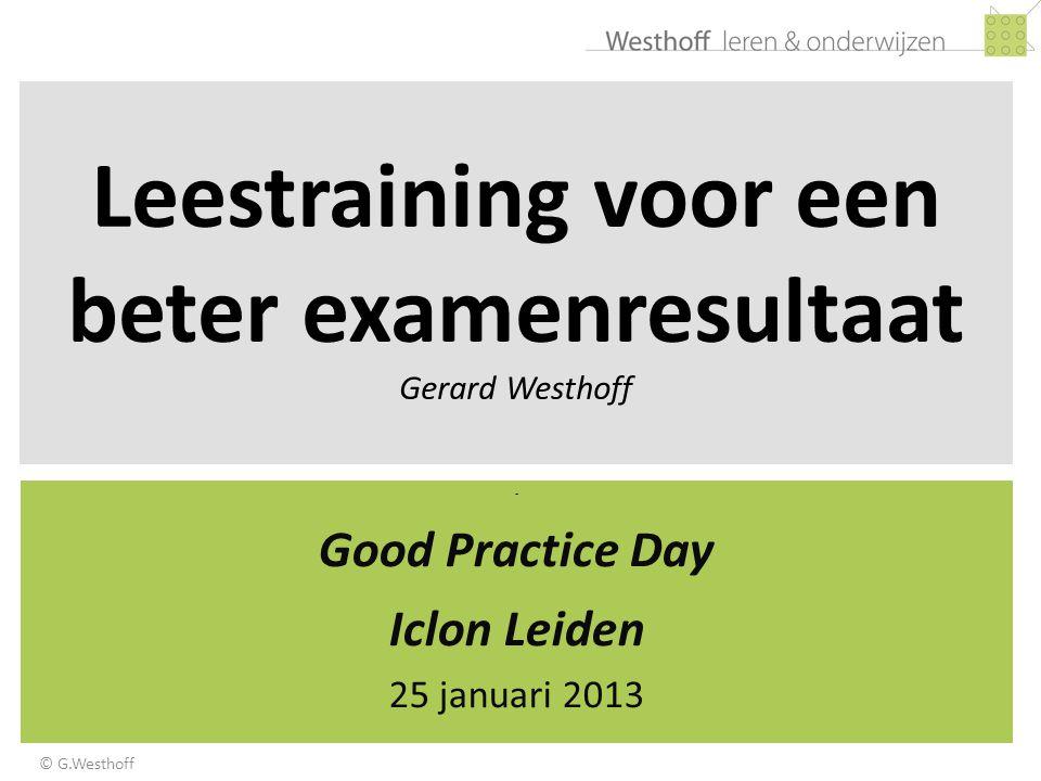 Leestraining voor een beter examenresultaat Gerard Westhoff