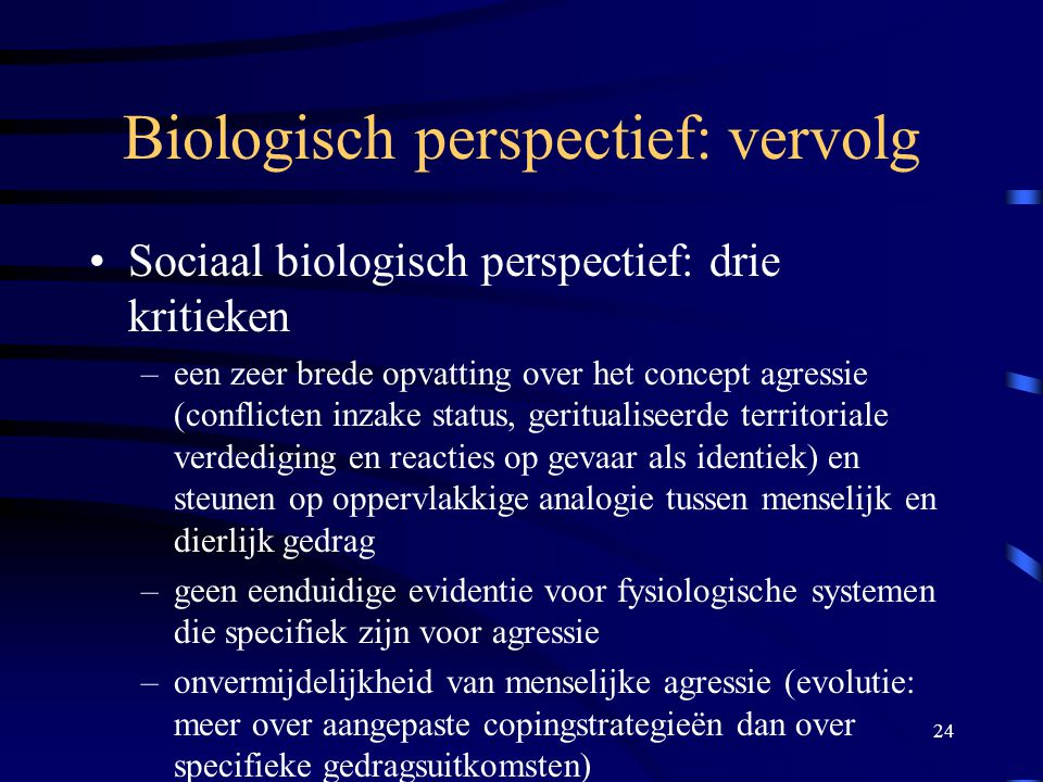 Biologisch perspectief: vervolg