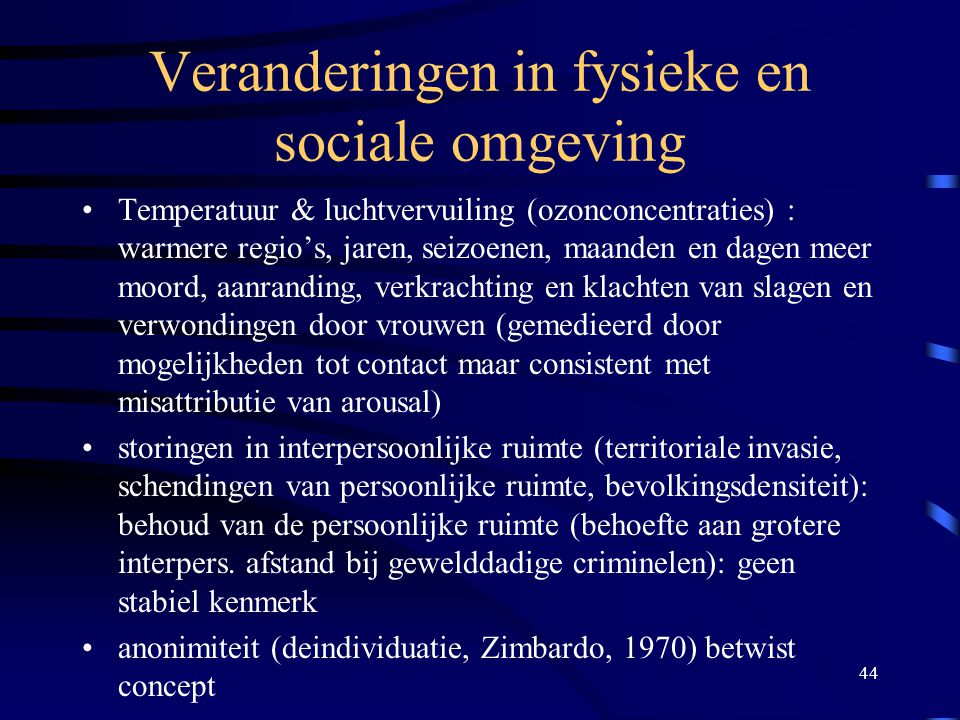 Veranderingen in fysieke en sociale omgeving