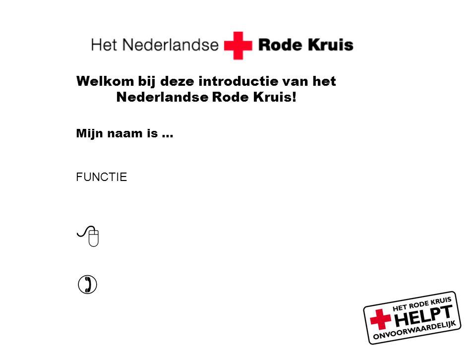 Welkom bij deze introductie van het Nederlandse Rode Kruis!