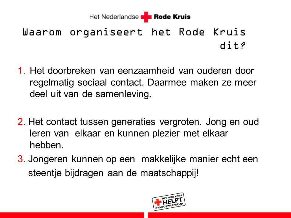 Waarom organiseert het Rode Kruis dit