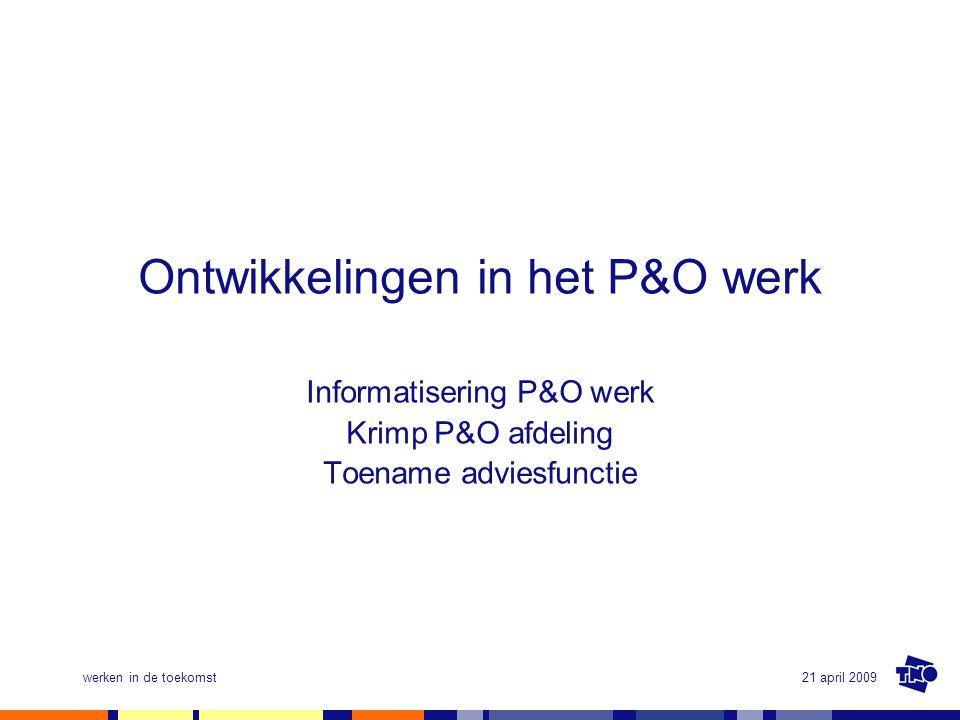 Ontwikkelingen in het P&O werk