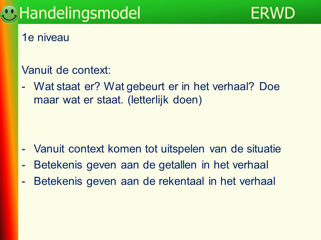 ERWD Handelingsmodel 1e niveau Vanuit de context: