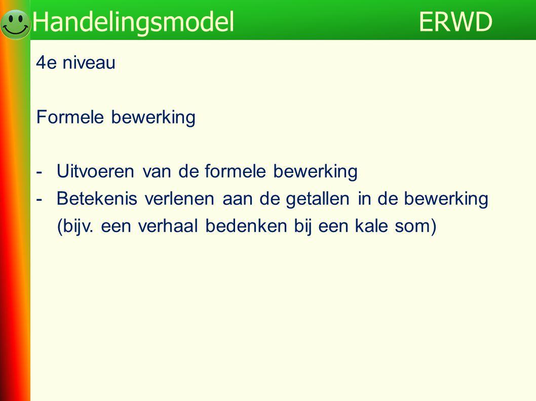 ERWD Handelingsmodel 4e niveau Formele bewerking