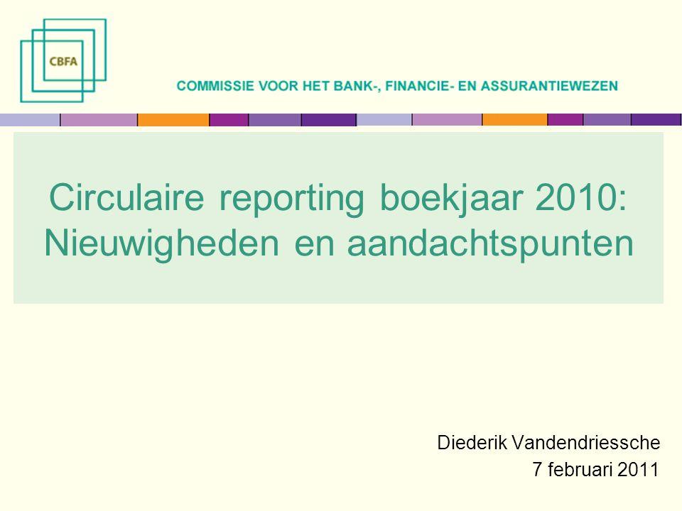 Circulaire reporting boekjaar 2010: Nieuwigheden en aandachtspunten