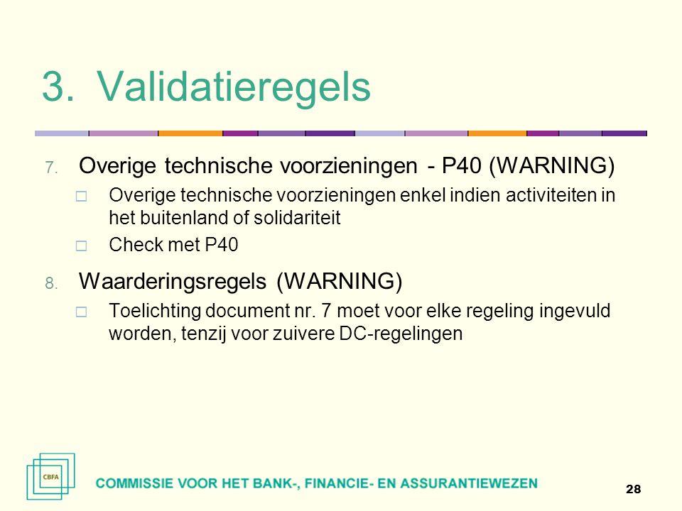 Validatieregels Overige technische voorzieningen - P40 (WARNING)