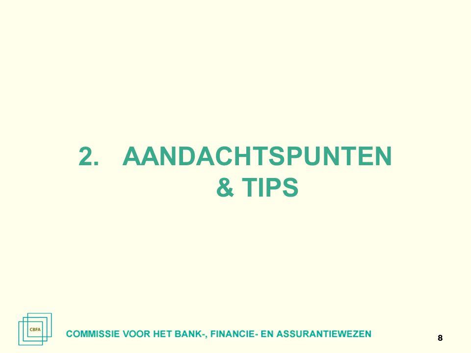 AANDACHTSPUNTEN & TIPS